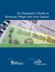 An Employer's Guide to Kentucky Wage and Hour Issues