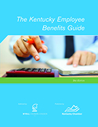 The Kentucky Employee Benefits Guide - 3rd Ed.